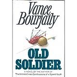 Old Soldier, Vance N. Bourjaily, 1556111983