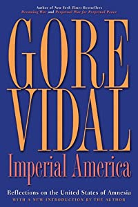 the reflections of gore vidal Find great deals for nation bks: imperial america : reflections on the united states of amnesia by gore vidal (2004, hardcover) shop with confidence on ebay.