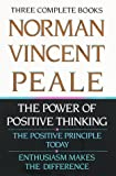 Download Norman Vincent Peale: Three Complete Books: The Power of Positive Thinking; The Positive Principle Today; Enthusiasm Makes the Difference in PDF ePUB Free Online
