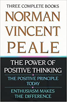 Norman vincent peale three complete books the power of positive norman vincent peale three complete books the power of positive thinking the positive principle today enthusiasm makes the difference fandeluxe Document