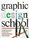 Graphic Design School, Alan Swann, 0471289612