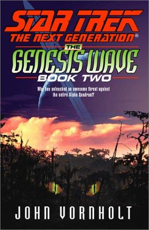 The Genesis Wave Book Two (Star Trek: The Next Generation) pdf epub