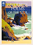 Favourite Poems of the Sea: Poems to Celebrate Britain's Maritime Heritage
