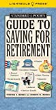 Standard & Poor's Guide to Saving for Retirement (Standard & Poor's Guide to)