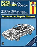 Ford Pinto and Mercury Bodcat, 1975 Thru 1980, Peter G. Strasman and John Haynes, 0856969567