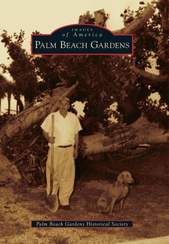 Palm Beach Gardens (Images of America)