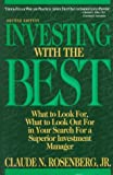 Investing with the Best, Claude N. Rosenberg and Claude N. Rosenberg, 0471558273