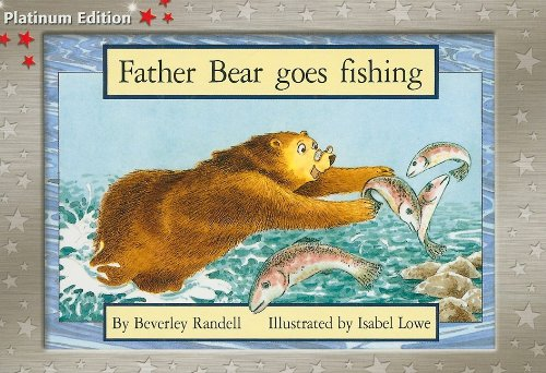 Rigby PM Platinum Collection: Individual Student Edition Red (Levels 3-5) Father Bear Goes (Father Bear)