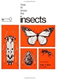 How to Know the Insects, Bland, Roger G. and Cuthbert, Mabel J., 0697047520