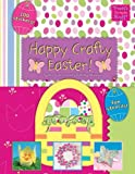 Happy Crafty Easter!, Mara Conlon, 084312010X