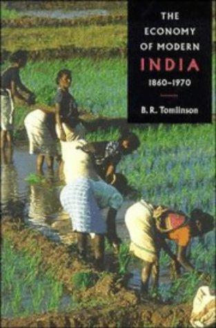 The Economy of Modern India, 1860-1970 (The New Cambridge History of India)