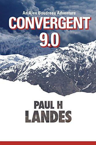 Convergent 9.0: An Alex Boudreau Adventure by [Landes, Paul]