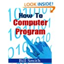 How to Computer Program