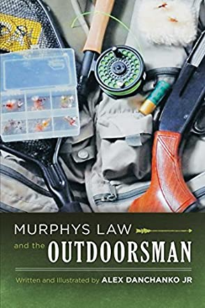 Murphy's Law and the Outdoorsman