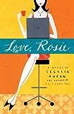 Love, Rosie, Cecelia Ahern, 0786890762