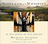 Scotland and Its Whiskies, Michael Jackson, 0151009422