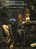 Discovering the Italian Baroque: The Denis Mahon Collection (National Gallery London Publications)