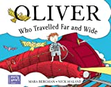 Oliver Who Travelled Far and Wide, Mara Bergman, 0340981644