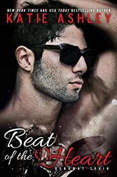 Beat of the Heart (Runaway Train Book 2) by [Ashley, Katie]