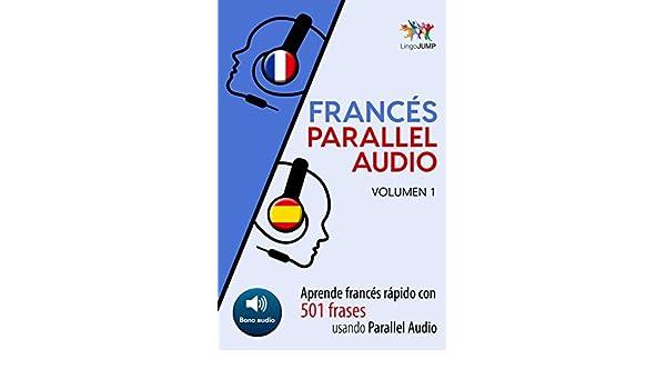 Francés Parallel Audio Aprende Francés Rápido Con 501