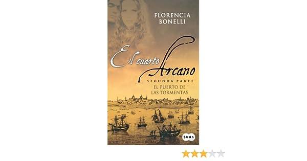El Cuarto Arcano: El Puerto de las Tormentas: 2: Amazon.es ...