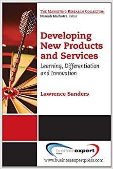 Book Developing New Products and Services: Learning, Differentiation and Innovation (Marketing Research Collection) by G. Lawrence Sanders (2011-11-15)