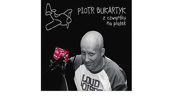 Kobiety Jak Te Kwiaty By Piotr Bukartyk On Amazon Music Amazon Com