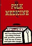 Folk Medicine, D. C. Jarvis, 0030274109