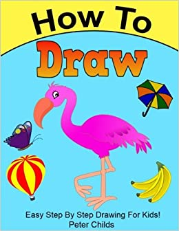 how to draw easy step by step drawing book for kids easy drawings for kids how to draw a puppy how to draw birds basic drawing hacks volume 6