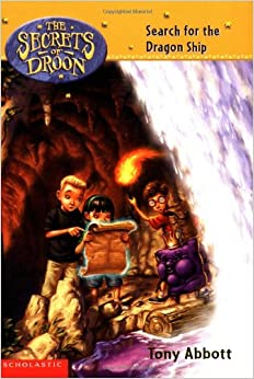 Book Search for the Dragon Ship (Secrets Of Droon #18)