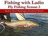 Search : Methow River Washington Steelhead: March