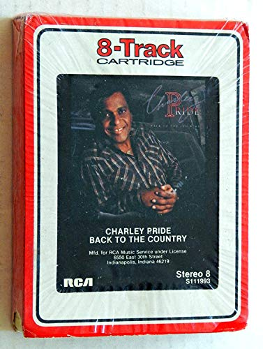 Charley Pride Back To The Country - RCA Records 1986 Club Edition - Imported From Canada - Very Rare - A Used 8-Track Album - In Shrink Wrap - I Coulda Had Love - How Many Angels - Are You Sincere