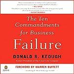 The Ten Commandments for Business Failure | Donald Keough
