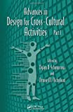 Advances in Design for Cross Cultural Activities, Gavriel Salvendy and Waldemar Karwowski, 1439870284