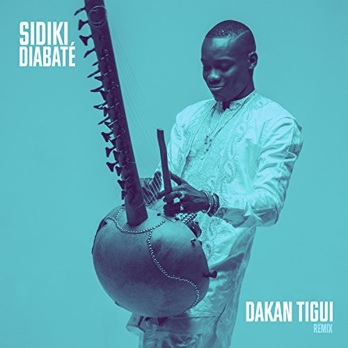 sidiki diabate dakan tigui remix