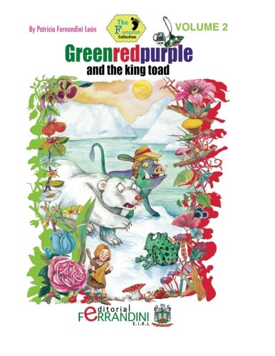 Greenredpurple and the king toad (The Footprint Collection) (Volume 2) pdf