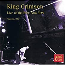 Live at The Pier- New York (August 2, 1982)