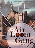 The Air Loom Gang, Mike Jay, 1568582978