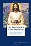 The Mysteries of the Redemption, Marilynn Hughes, 1434825345