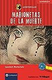 Marionetas de la muerte: Compact Lernthriller. Spanisch Wortschatz - Niveau B1 (Compact Lernkrimi)