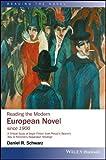 Reading the Modern European Novel since 1900 (Reading the Novel)