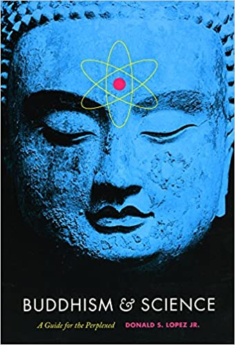 Lopez Buddhism and Science cover art