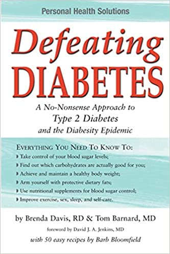 Defeating Diabetes: A No-Nonsense Approach to Type 2 Diabetes and the Diabesity Epidemic (Personal Health Solutions)