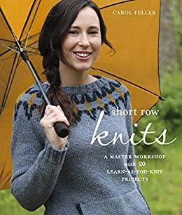 Amazon short row knits a master workshop with 20 learn as short row knits a master workshop with 20 learn as you knit fandeluxe Choice Image