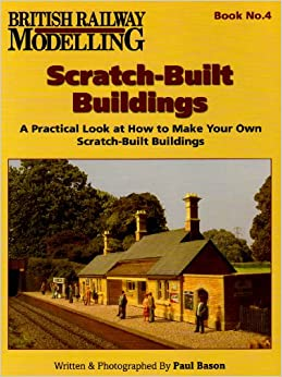 Book Scratch Built Buildings (British Railway Modelling)