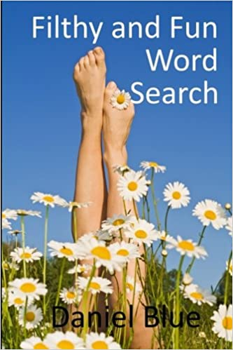 Filthy and Fun Word Search: Daniel Blue: 9781544270487