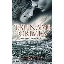 Tsunami Crimes (Disaster Crimes Book 3)
