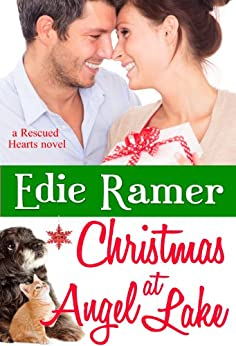 Christmas at Angel Lake (Rescued Hearts Book 2) by [Ramer, Edie]