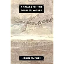 By John McPhee: Annals of the Former World