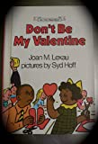 img - for Don't Be My Valentine book / textbook / text book